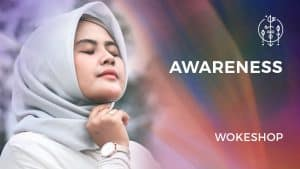 Awareness Wokeshop