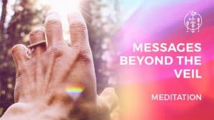 Messages Beyond the Veil