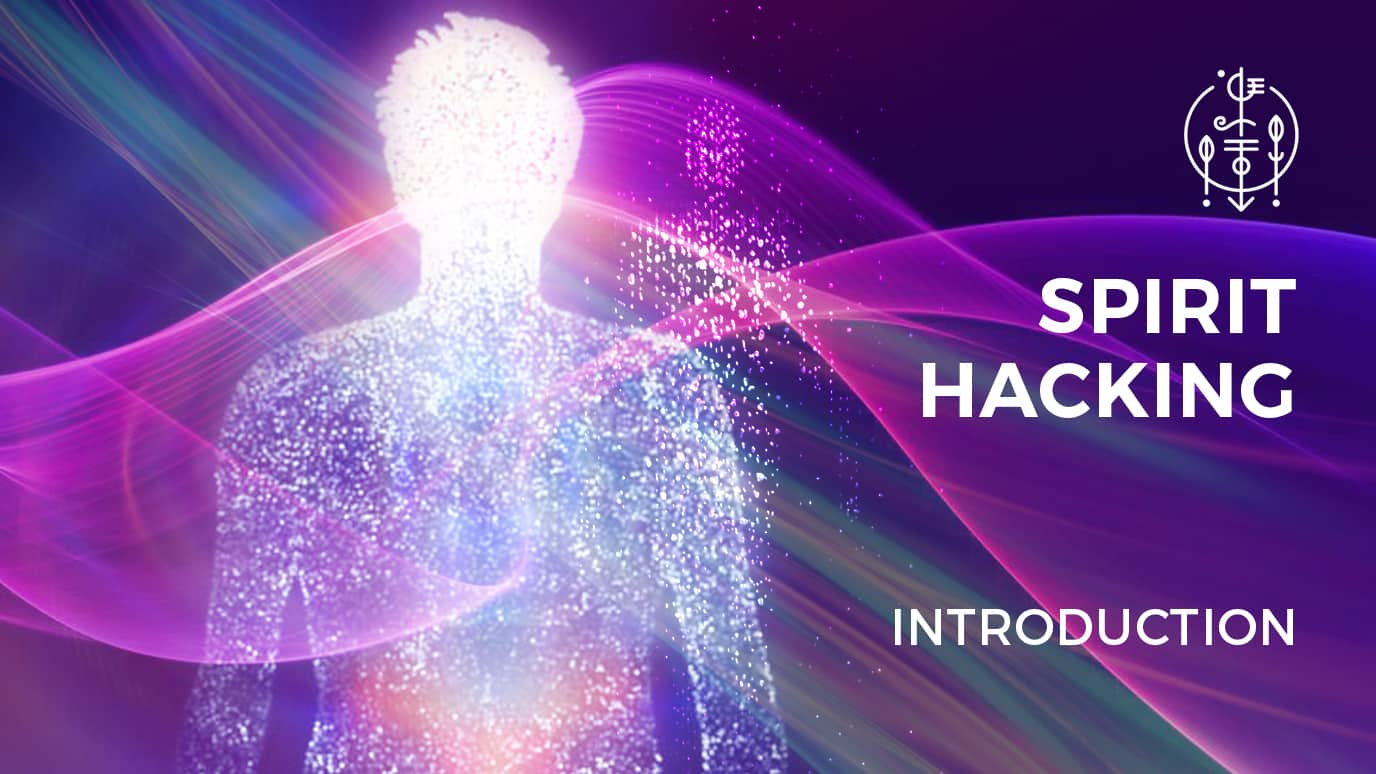 Spirit Hacking Introduction