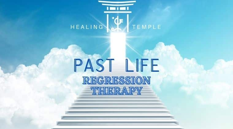 THE HEALING TEMPLE | Past Life Regression Therapy
