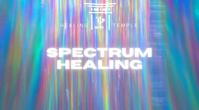 THE HEALING TEMPLE | Spectrum Healing