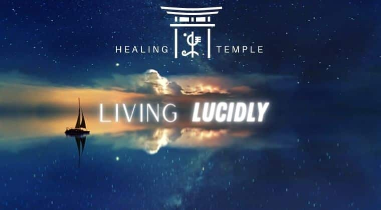 THE HEALING TEMPLE | Living Lucidly
