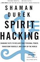 Spirit Hacking by Shaman Durek
