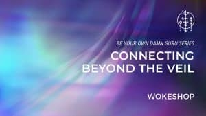 BYODG Connecting Beyond the Veil
