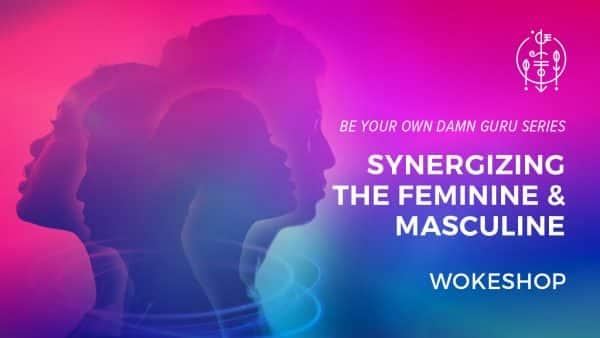 BYODG Synergizing the Feminine and Masculine